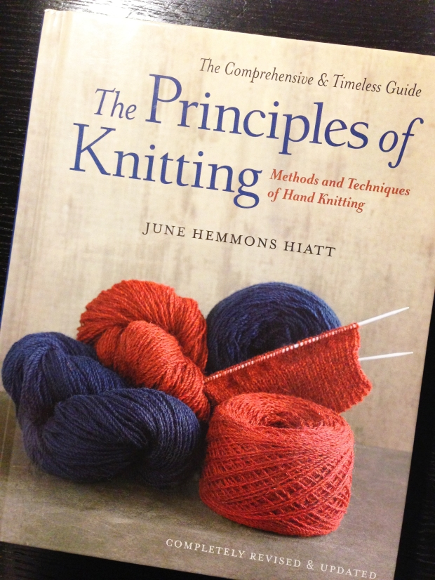 The Principles of Knitting by June Hemmons Hiatt (revised edition).